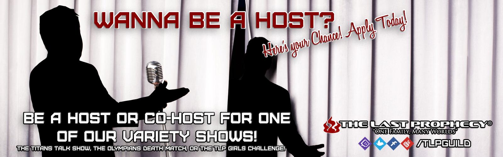 Wanna Be a Host?
