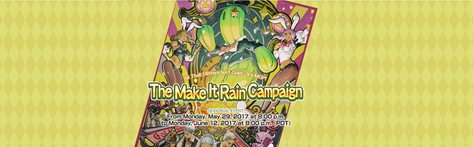The Make It Rain Campaign – 2017